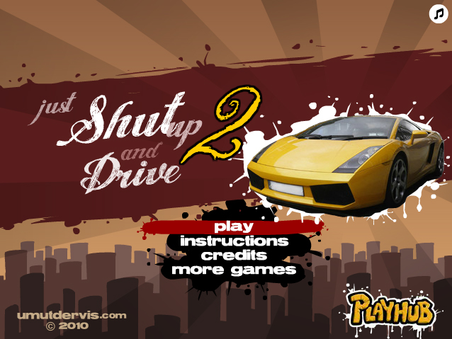 shut up and drive 2